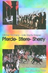 Pferde - Stiere - Sherry